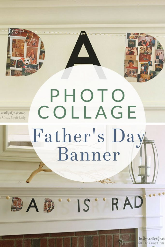 DIY Photo Collage Fathers Day Banner