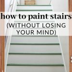 How to Paint Stairs - step by step tutorial - Magnolia Green Painted Stairs - A DIY Staircase Makeover