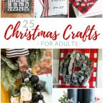 Looking for some simple Christmas crafts ideas for yourself? Here are 25 ideas for all ages that will put you in the holiday spirit!