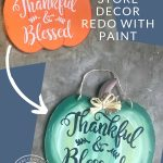 Dollar Store Fall Pumpkin Sign REdo with Paint - Give a fresh farmhouse feel to dollar store fall decor signs by simply re-painting them.