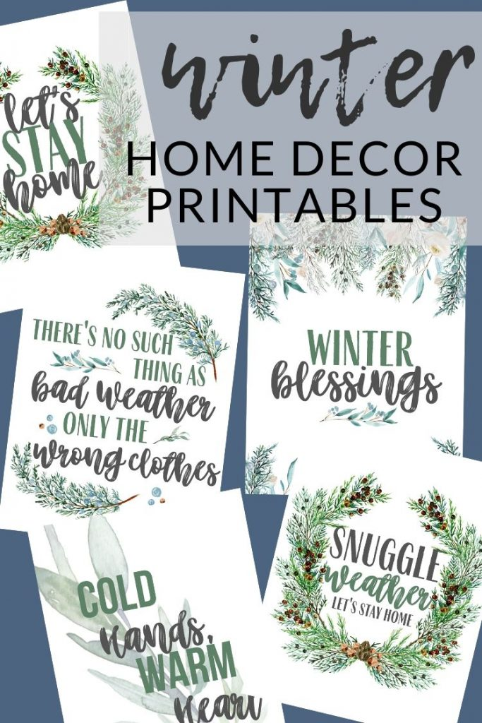 Cozy up your home with these FREE printable winter home decor printables. Use these printables to decorate your home after Christmas.