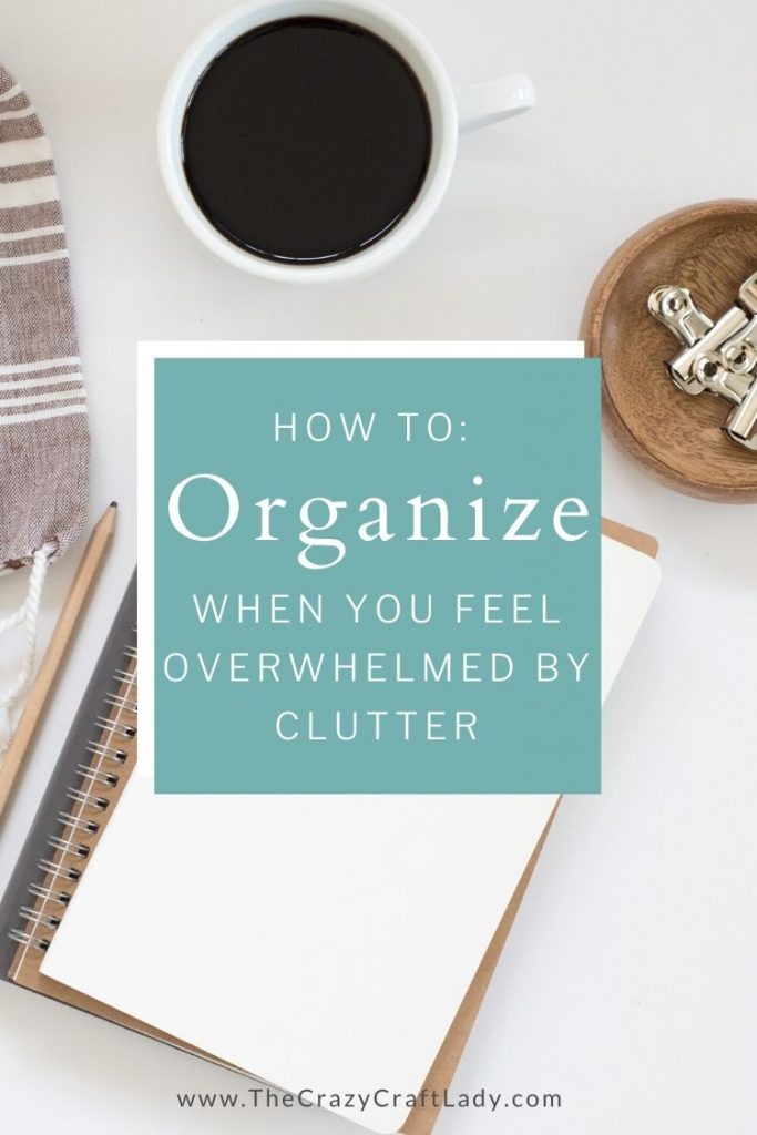 Learn how to organize when you feel overwhelmed. De-clutter, tidy, and style the home that you want and deserve.