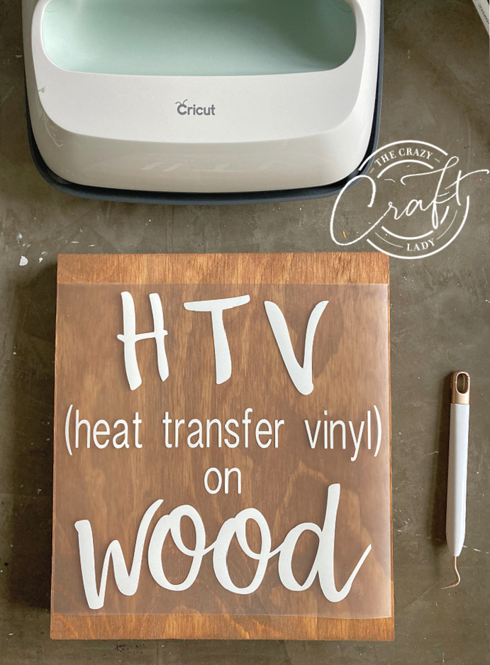 placing a HTV design on a wood surface