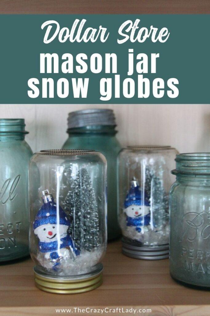 Dollar Store Mason Jar Snow Globes