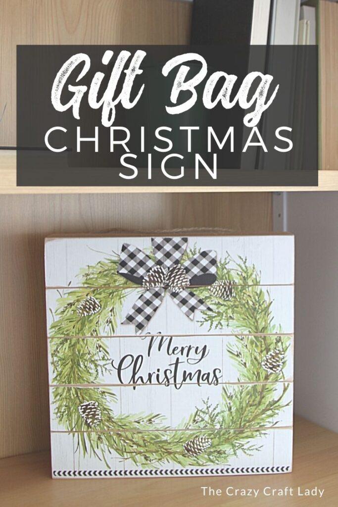 Gift Bag Christmas Sign