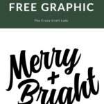 Merry and Bright Free Graphic Cut File