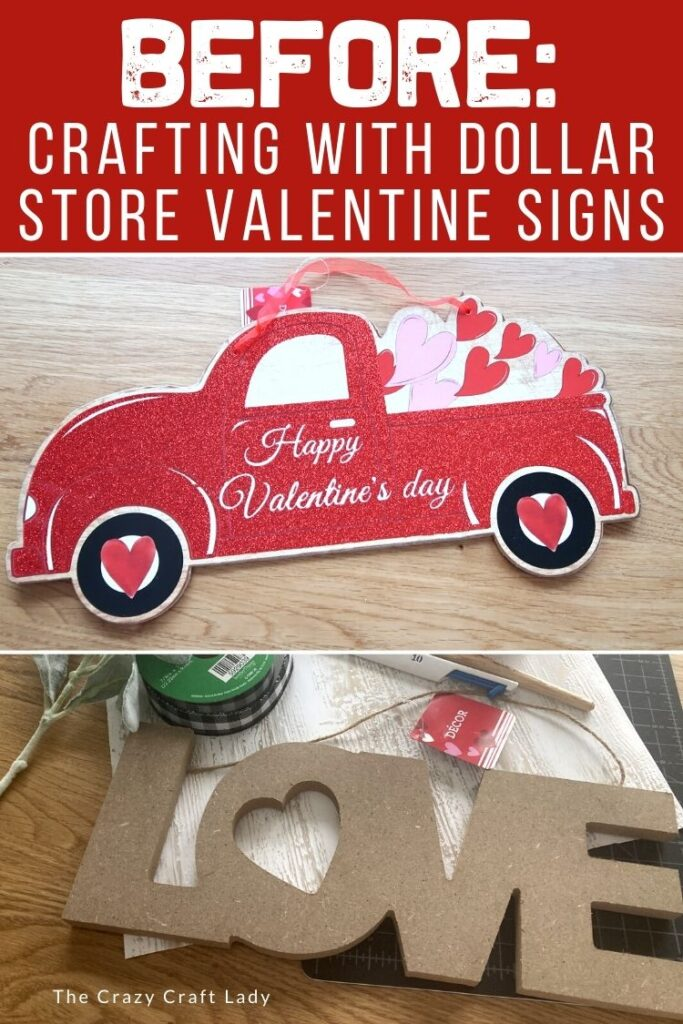 Before - crafting with dollar store valentine signs