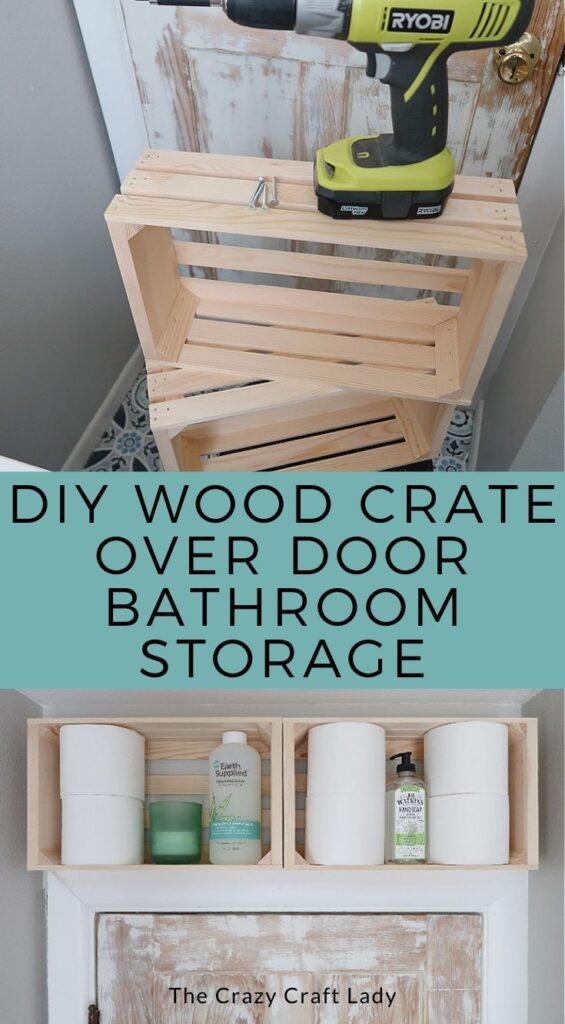 DIY wood crate above door bathroom storage