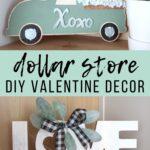 Dollar Store DIY Valentine Decor
