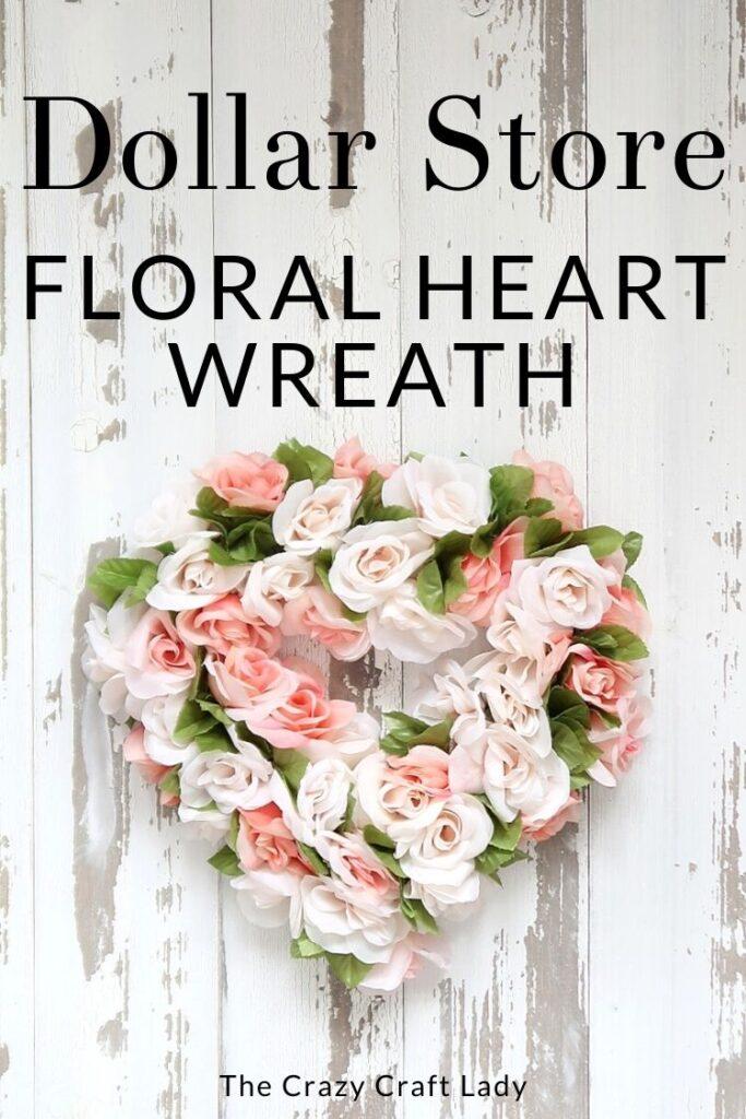 Dollar Store Floral Heart Wreath