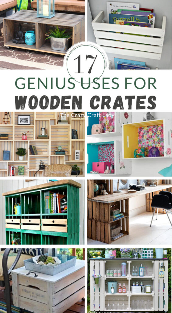 A collage showing 17 uses for old wooden crates.