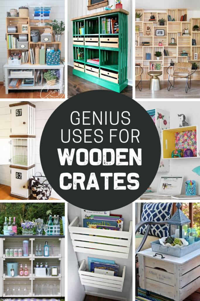 A collage showing clever ways to use old wooden crates.
