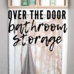 over the door bathroom storage