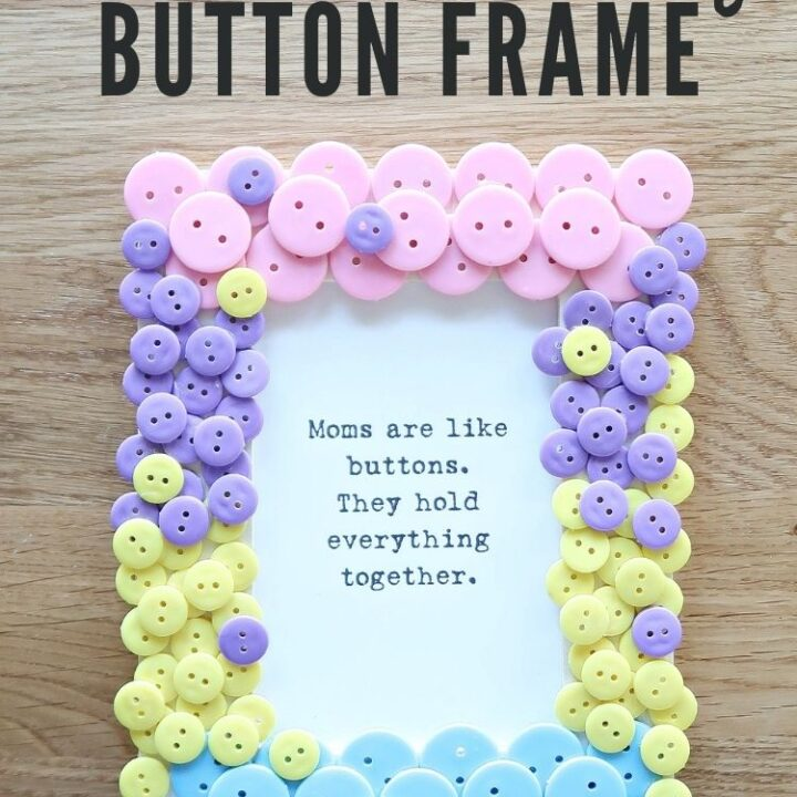 Mothers Day Button Picture Frame Craft