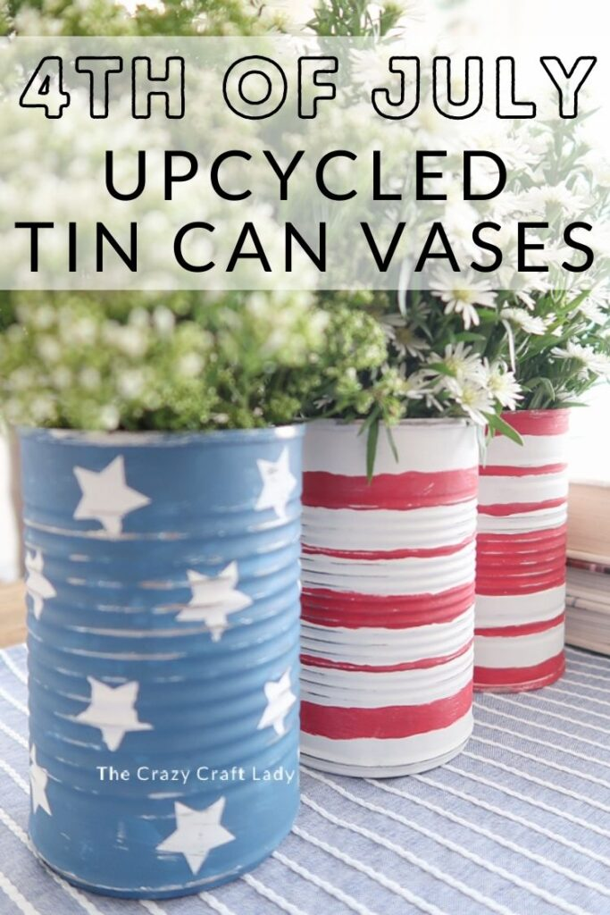 4th of July painted tin can vases