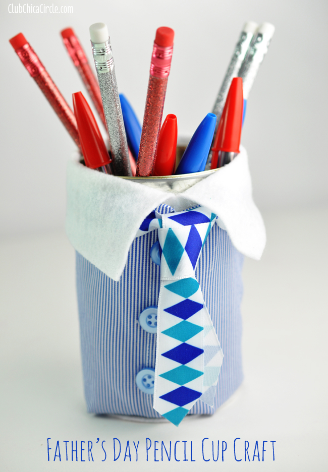 Father's Day Pencil Cup Homemade Gift Idea