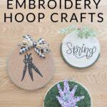 Spring Embroidery Hoop Craft