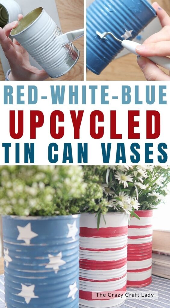 red white blue upcycled tin can vases