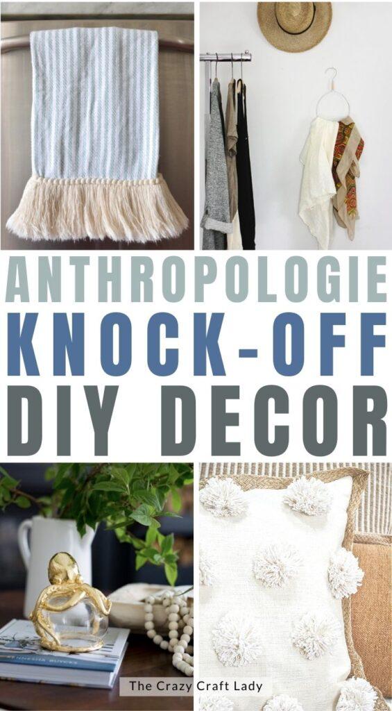 Anthropologie Knock Off Decor DIYs