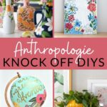 Anthropologie Knock Off Decor Projects