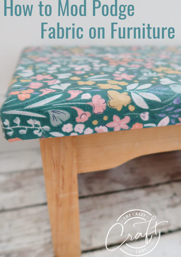 How to Mod Podge Fabric on Wood Furniture
