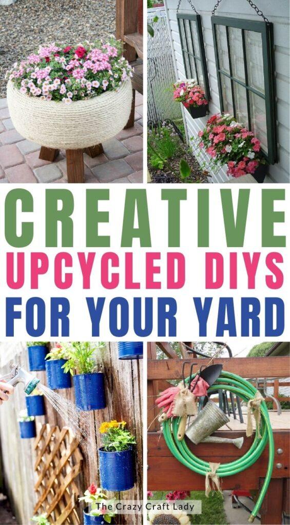 Creative Upcycled DIYs for Your Yard