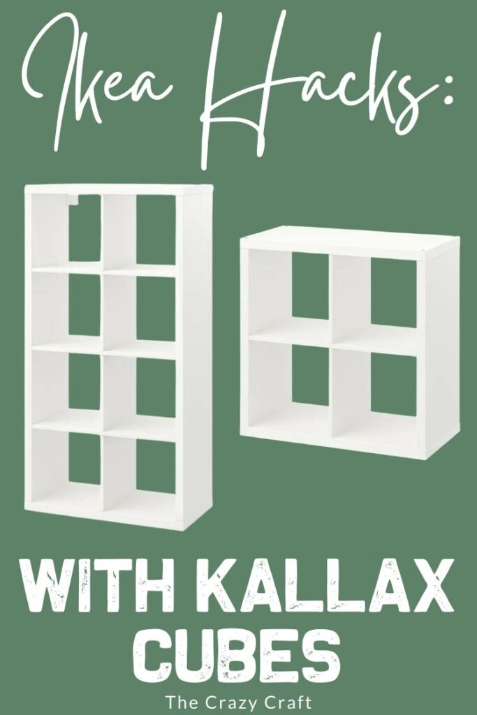 Ikea Hacks with Kallax Cubes