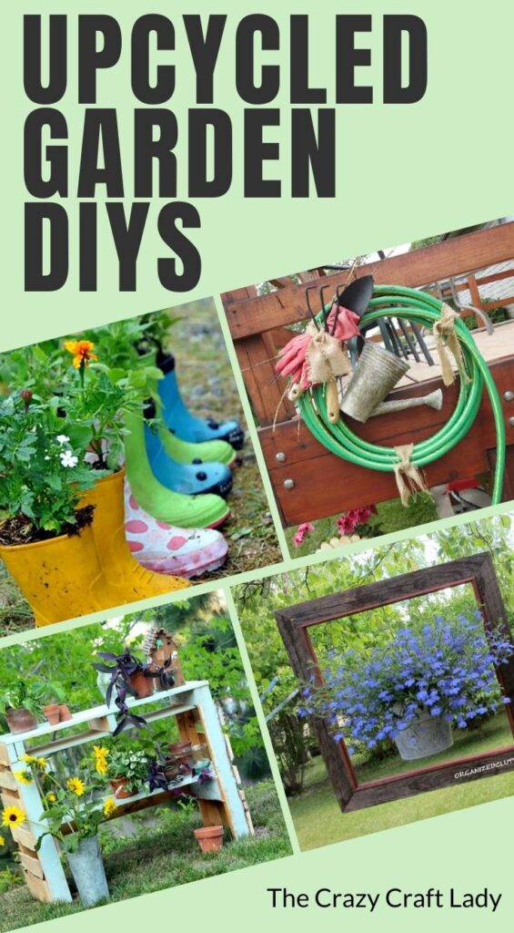Upcycled Garden DIYs