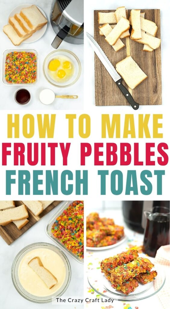 how to make fruity pebbles french toast