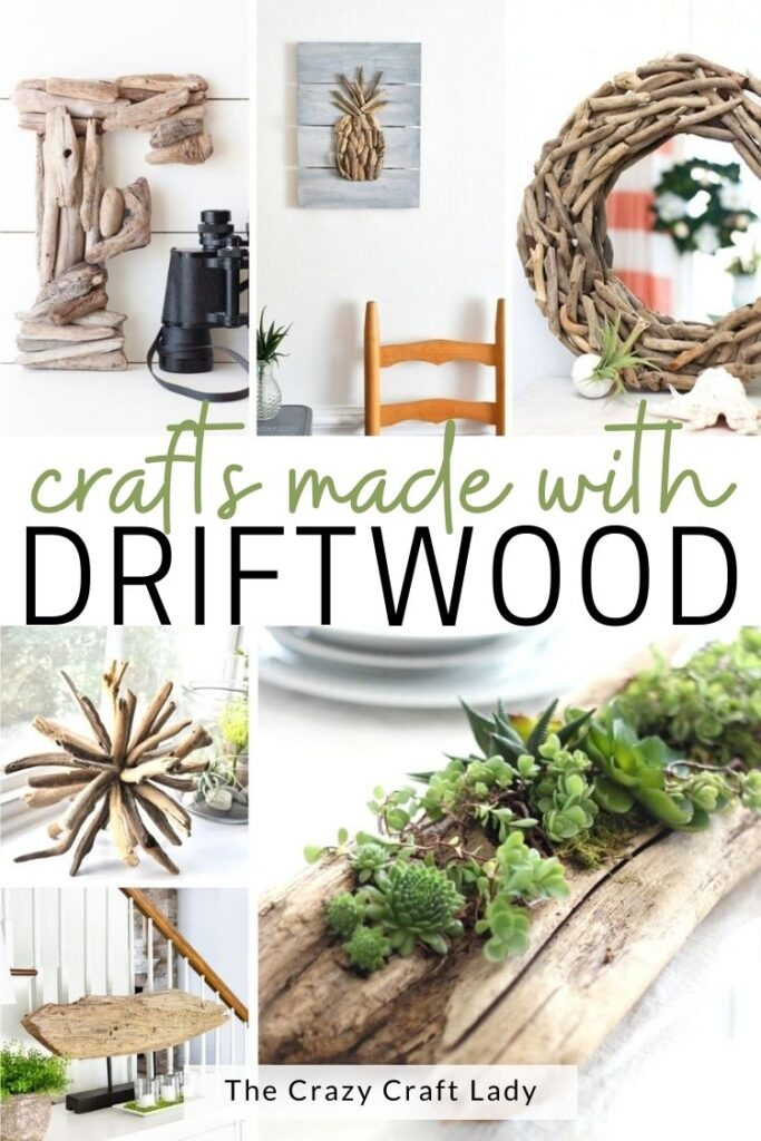 crafts made with driftwood