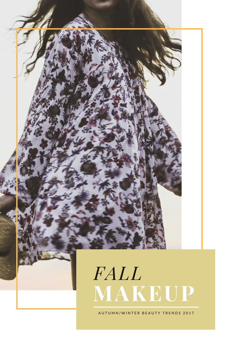Fall makeuo and fashion trend 2017