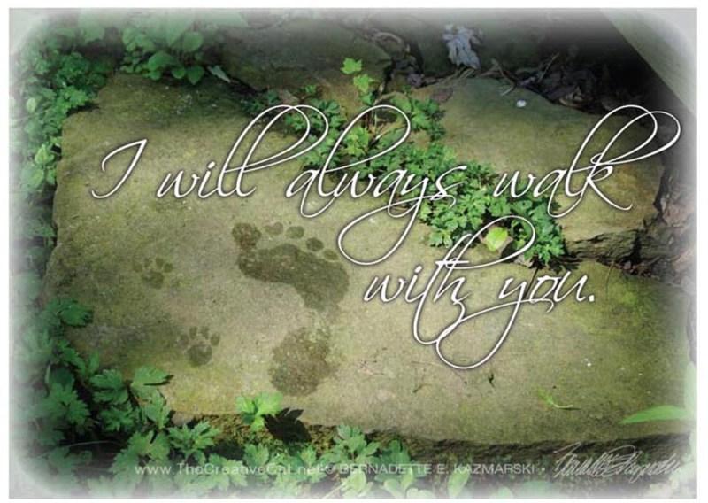 """I Will Always Walk With You"" sympathy card."