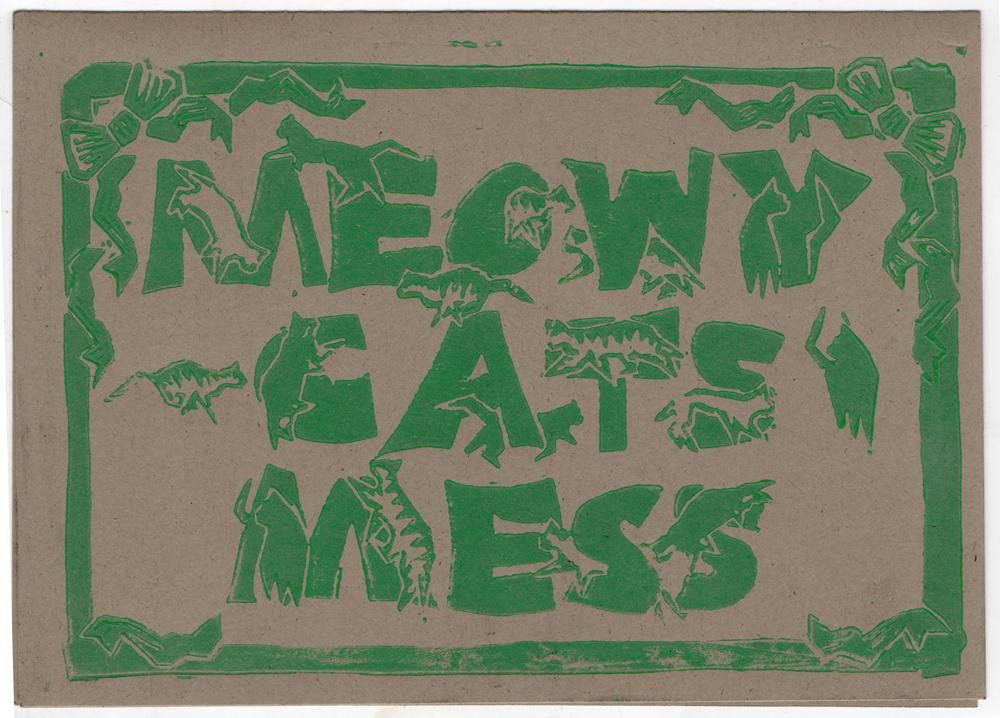 Meowy Cat's Mess in green on brown kraft.