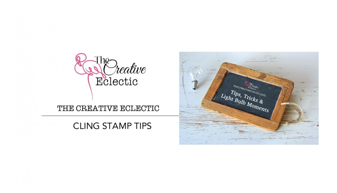 Tuesday Tips: Cling Stamps