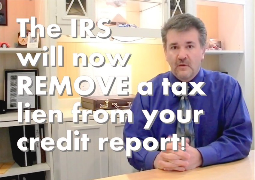 The IRS will now REMOVE a tax lien from your credit report    Credit     The IRS will now REMOVE a tax lien from your credit report    Credit Score