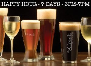 That's right! The Creek Patio Grill has HAPPY HOUR 7 days a week from 3pm to 7pm. EAT DRINK RELAX!!!