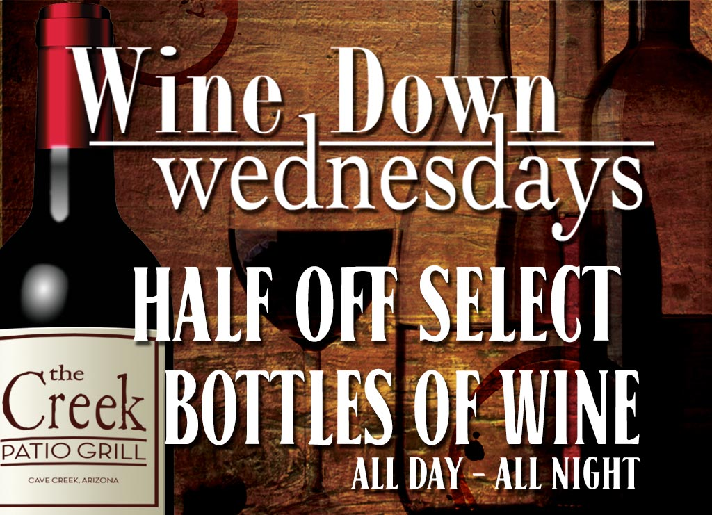 Wine Down Wednesdays at The Creek Patio Grill.