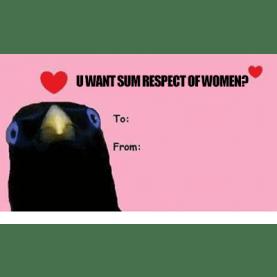 I ONLY RESPECT WOMEN