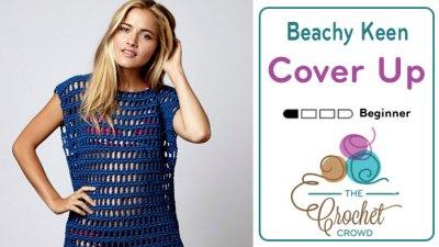 Crochet Beach Cover Up + Tutorial