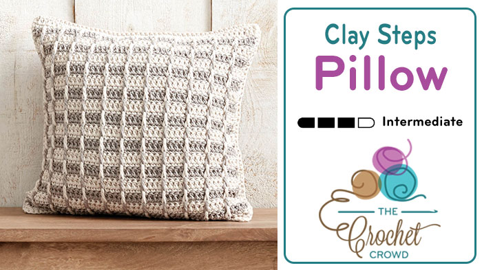 Crochet Clay Classy Steps Pillow 12 – 20″ Sizes + Tutorial — The