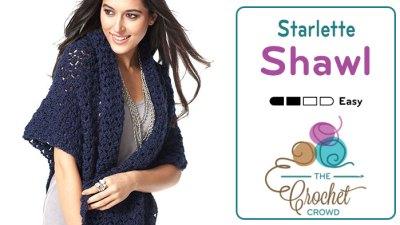 Crochet Starlette Shawl + Tutorial