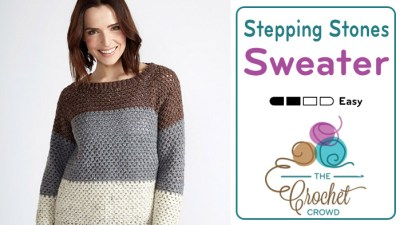 Crochet Stepping Stones Sweater + Tutorial
