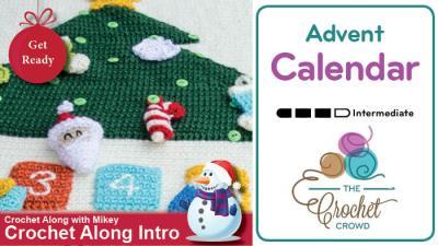 Christmas Crochet Along: Advent Calendar + Tutorials