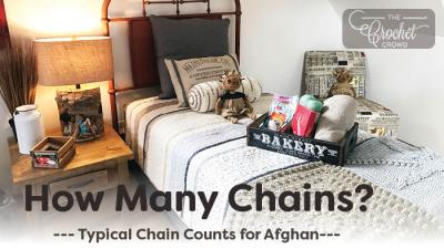 How Many Chains to Start a Blanket or Afghan?