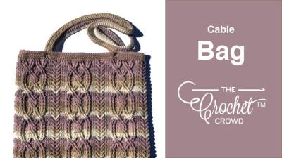 Crochet Cable Bag + Tutorial
