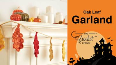 Crochet Oak Leaf Garland + Tutorial