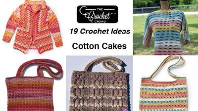 19 Caron Cotton Cakes Crochet Patterns