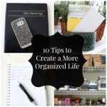 10 Tips for Creating a More Organized Life