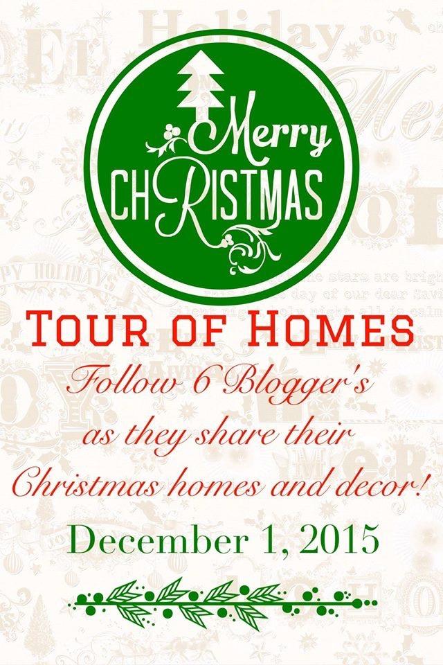 2015-Christmas-Tour-of-Homes-Blog-Hop 2015 Merry Christmas Tour of Homes Blog Hop Christmas Decorating Holidays