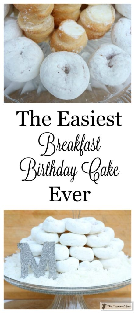The Easiest Breakfast Birthday Cake Ever The Crowned Goat